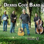 Dennis Cove Band Volume II