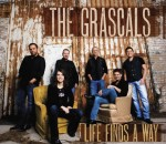 Life Finds A Way - The Grascals