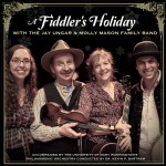 A Fiddler's Holiday - Jay Ungar and Molly Mason