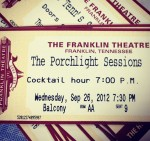 Porchlight Sessions premiere ticket