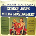 Bluegrass Hootenanny - George Jones and Melba Montgomery