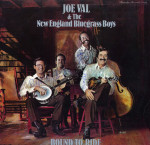 Bound To Ride - Joe Val & the New England Bluegrass Boys