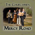 Mercy Road - The Churchmen
