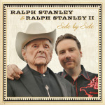 Side By Side - Ralph Stanley and Ralph Stanley II