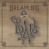 Dream Big - Darrell Webb