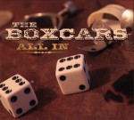 All In - The Boxcars